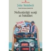 Nehotaratii sorti ai bataliei - John Steinbeck