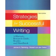 Strategies for Successful Writing by James A. Reinking