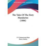 The Tales of the Sixty Mandarins (1886) by P V Ramaswami Raju