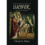 The Confession of Lucifer, Fallen Angel