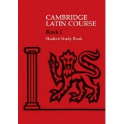 Cambridge Latin Course 1 Student Study Book: Level 1 by Cambridge School Classics Project