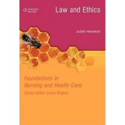 Law and Ethics in Nursing and Health Care by Judith Hendrick