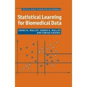 Statistical Learning for Biomedical Data by James D. Malley