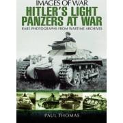 Hitler's Light Panzers at War by Paul Thomas