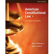 American Constitutional Law: Volume II by John M. Scheb