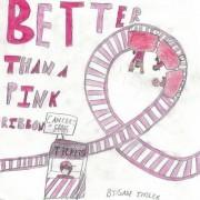 Better Than a Pink Ribbon