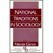 National Traditions in Sociology by Nikolai B. Genov