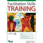 Facilitation Skills Training by Donald V. McCain