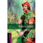 Oxford Bookworms Library: Starter Level: Robin Hood by John Escott