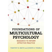 Foundations of Multicultural Psychology by Dr Timothy B. Smith
