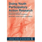 Doing Youth Participatory Action Research by Antero Garcia