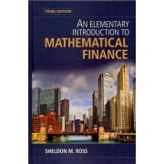 An Elementary Introduction to Mathematical Finance by Sheldon M. Ross