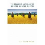 The Columbia Anthology of Modern Korean Poetry by David McCann