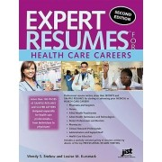 Expert Resumes for Health Care Careers by Wendy S Enelow