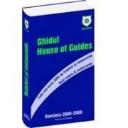 Ghidul House of Guides. Cele mai bune 3500 de hoteluri si restaurante. Best Hotels & Restaurants.