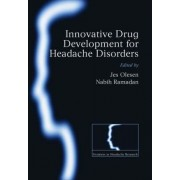 Innovative drug development for headache disorders by Jes Olesen