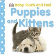 Puppies and Kittens by Dorling Kindersley
