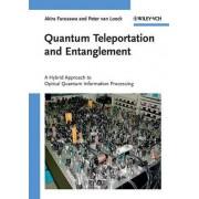Quantum Teleportation and Entanglement by Akira Furusawa