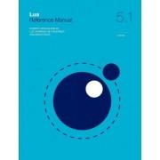 Lua 5.1 Reference Manual by Roberto Ierusalimschy