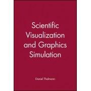 Scientific Visualization and Graphics Simulation by Daniel Thalmann
