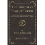 The Children's Book of Poetry by Henry Troth Coates
