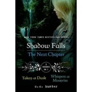 Shadow Falls the Next Chapter by C. C. Hunter