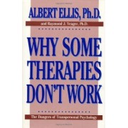 Why Some Therapies Don't Work by Albert Ellis