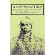 A New Order of Things by Claudio Saunt