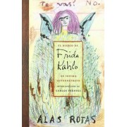 El Diario De Frida Kahlo / The Diary of Frida Kahlo by Carlos Fuentes