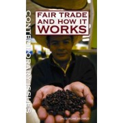 Fair Trade and How It Works by Jacqueline DeCarlo
