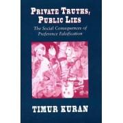 Private Truths, Public Lies by Timur Kuran