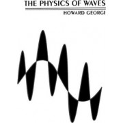 The Physics of Waves by Howard Georgi
