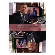 The American Television Industry by Dr. Michael Curtin