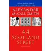 44 Scotland Street by Professor of Medical Law Alexander McCall Smith