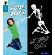 Oxford Reading Tree inFact: Level 9: Your Body, Inside Out by Nikki Gamble