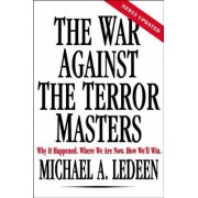 The War Against the Terror Masters by Professor Michael Arthur Ledeen