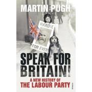 Speak for Britain! by Martin Pugh
