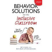 Behavior Solutions for the Inclusive Classroom by Beth Aune-Nelson