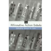 The Affirmative Action Debate by Steven M. Cahn