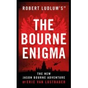 Robert Ludlum's the Bourne Enigma by Eric Van Lustbader