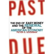Past Due by Peter S. Goodman