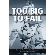 Too Big to Fail by Gary H. Stern