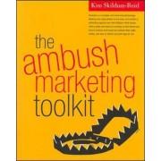 The Ambush Marketing Toolkit by Kim Skildum-Reid