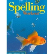 MCP Spelling Workout Level B S by Modern Curriculum Press