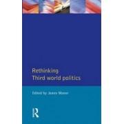 Rethinking Third World Politics by James Manor