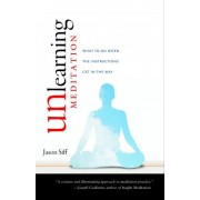 Unlearning Meditation by Jason Siff