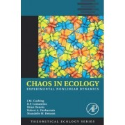 Chaos in Ecology: Volume 1 by J. M. Cushing