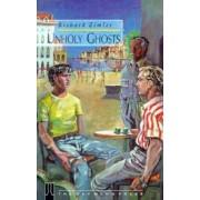 Unholy Ghosts by Richard Zimler