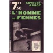 L'homme Sans Femmes ( About The Murder Of A Man Afraid Of Woman ).