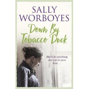 Down by Tobacco Dock by Sally Worboyes
